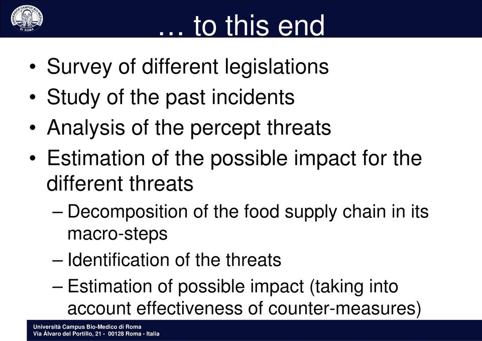 Decomposition of the food supply chain in its macro-steps Identification of the