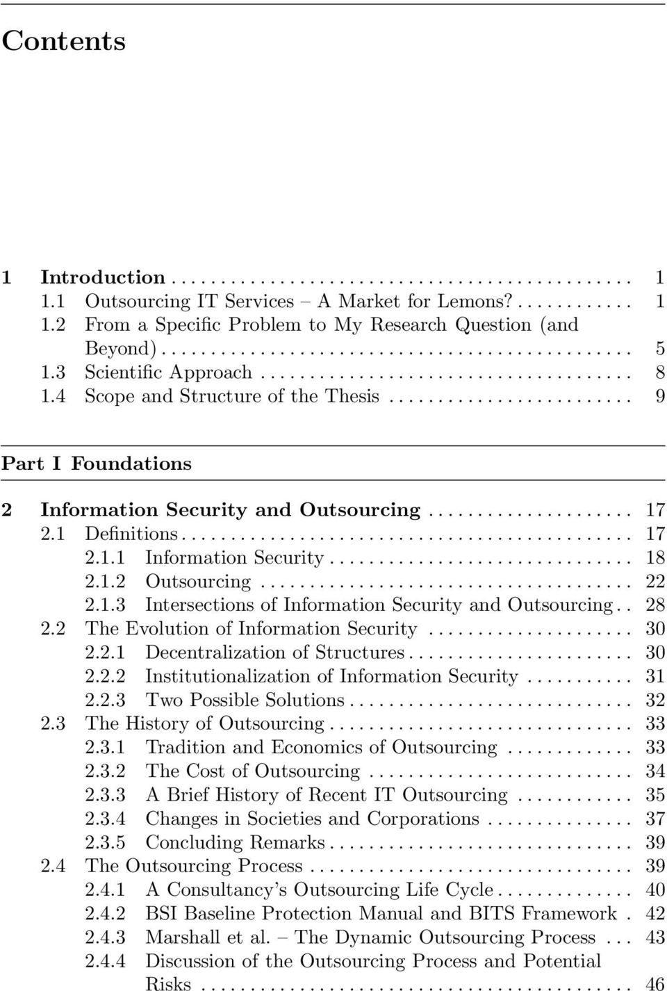........................ 9 Part I Foundations 2 Information Security and Outsourcing..................... 17 2.1 Definitions.............................................. 17 2.1.1 Information Security.