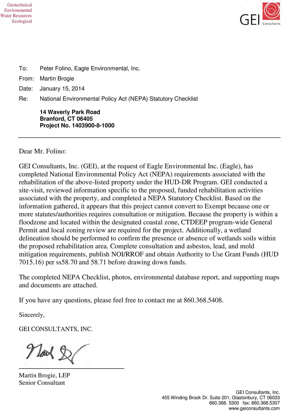 Folino: GEI Consultants, Inc. (GEI), at the request of Eagle Environmental Inc.