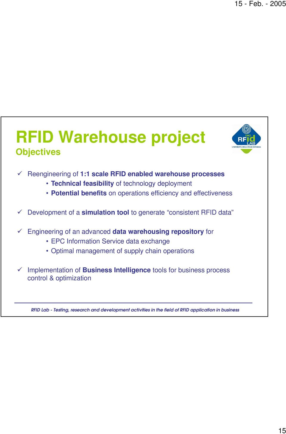 generate consistent RFID data Engineering of an advanced data warehousing repository for EPC Information Service data