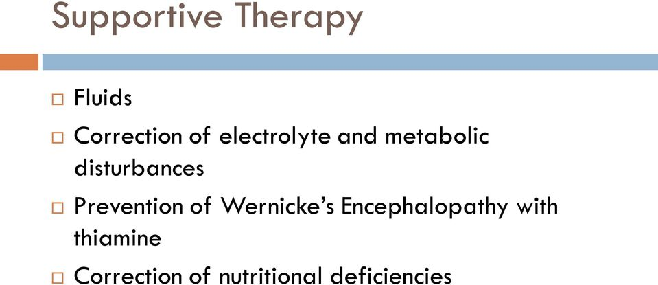 Prevention of Wernicke s Encephalopathy