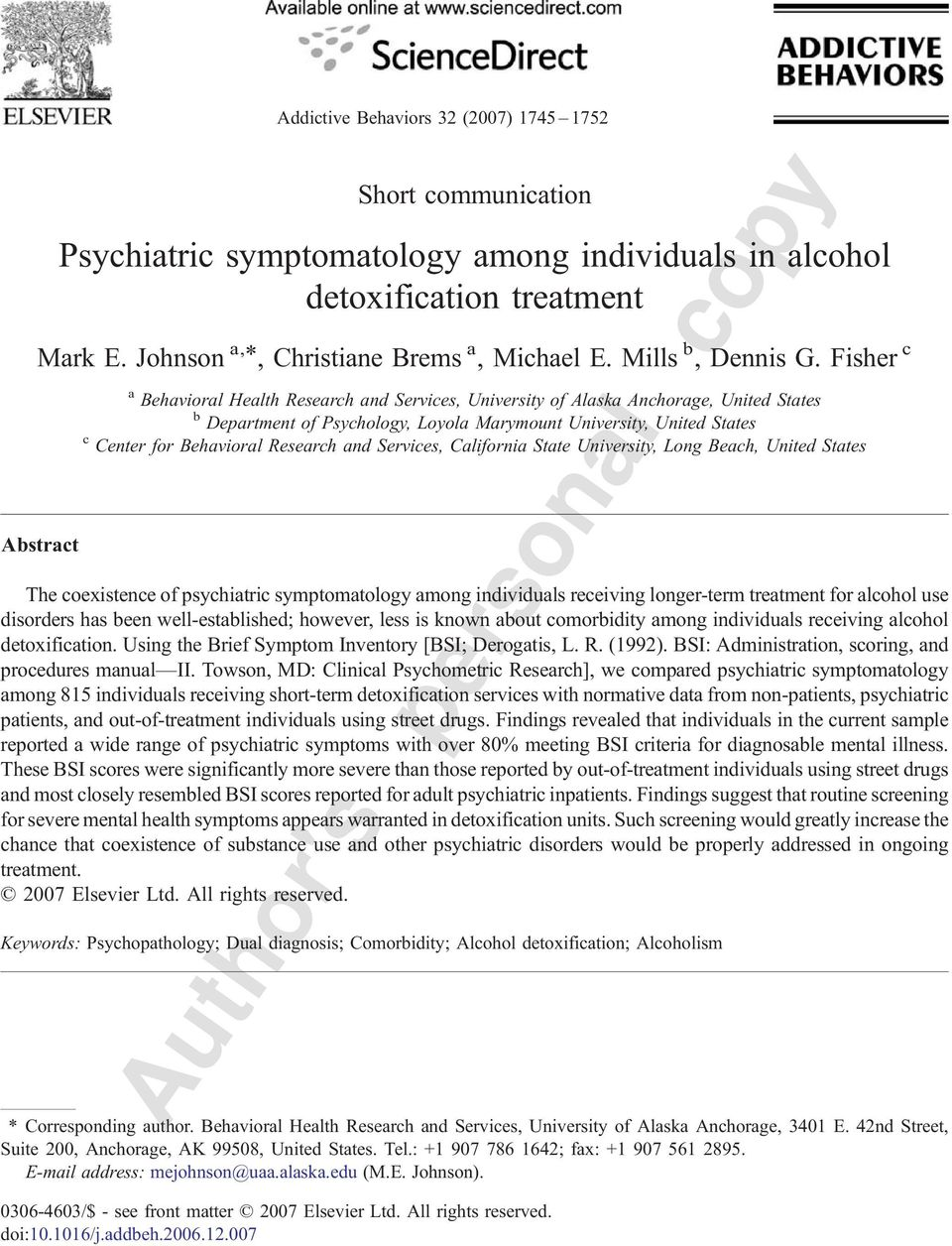 University, United States c Center for Behavioral Research and Services, California State University, Long Beach, United States The coexistence of psychiatric symptomatology among individuals