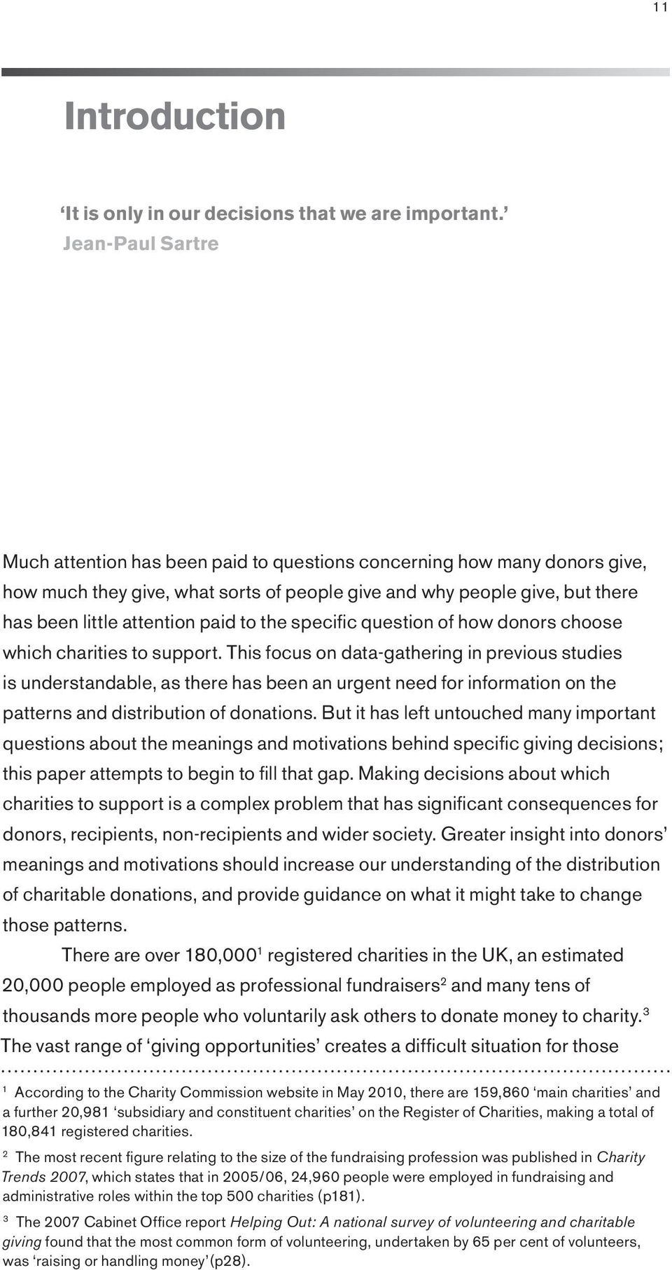 to the specific question of how donors choose which charities to support.