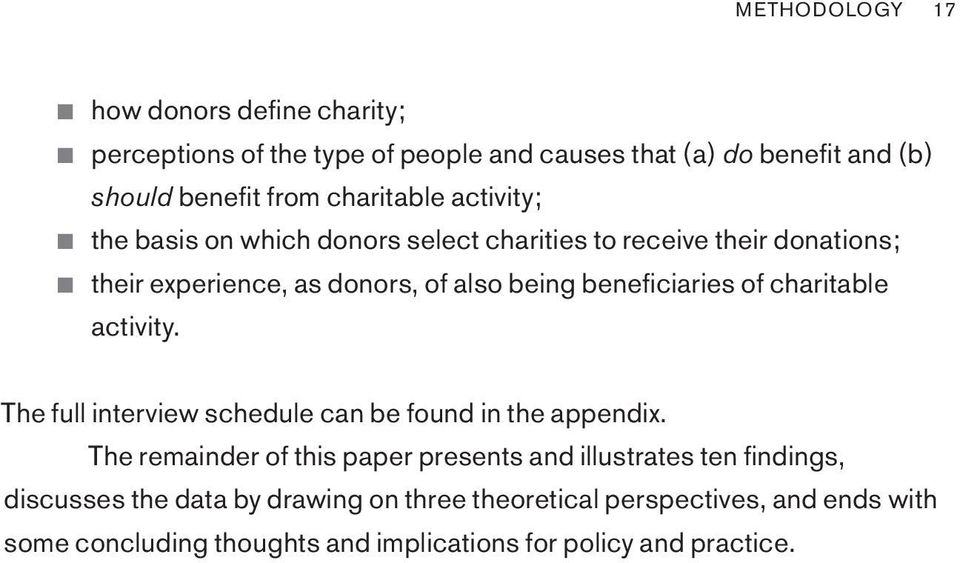 beneficiaries of charitable activity. The full interview schedule can be found in the appendix.