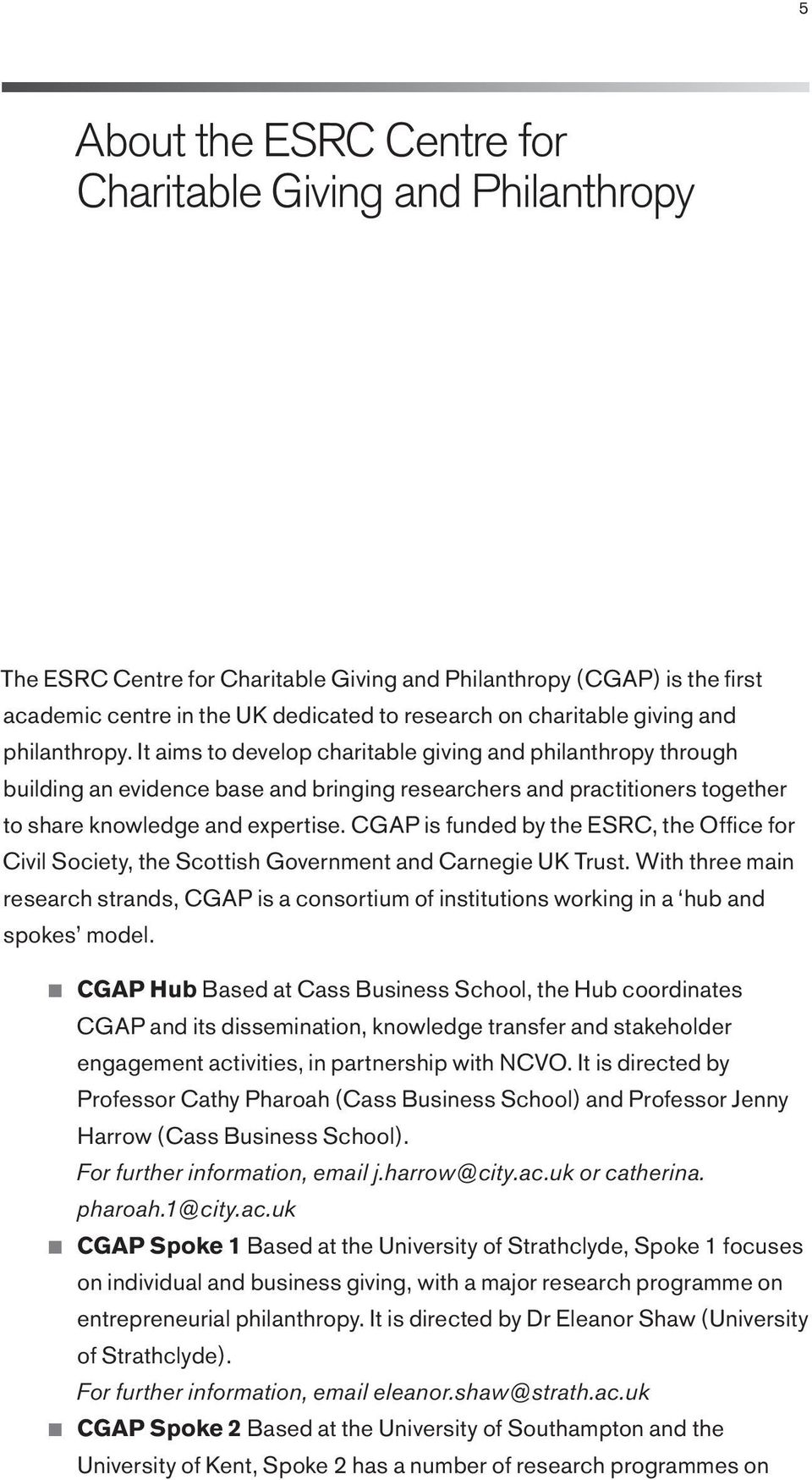 CGAP is funded by the ESRC, the Office for Civil Society, the Scottish Government and Carnegie UK Trust.