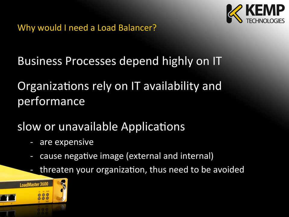 availability and performance slow or unavailable ApplicaHons - are