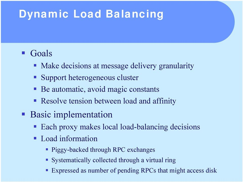 Resolve tension between load and affinity! Basic implementation!