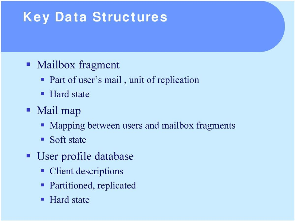 Mail map! Mapping between users and mailbox fragments!