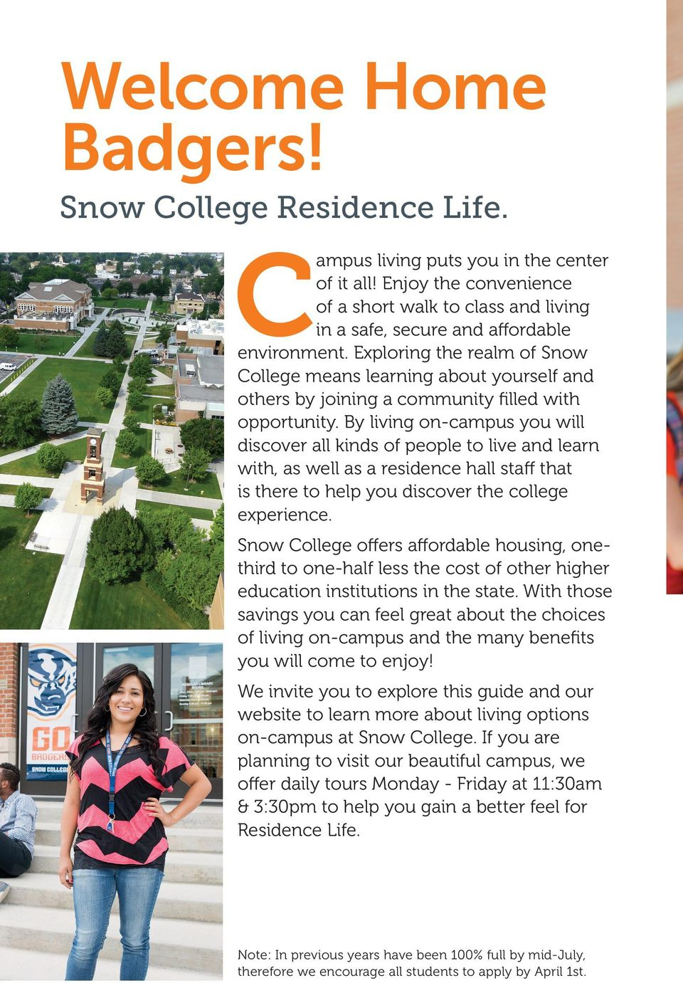 Exploring the realm of Snow College means learning about yourself and others by joining a community filled with opportunity.