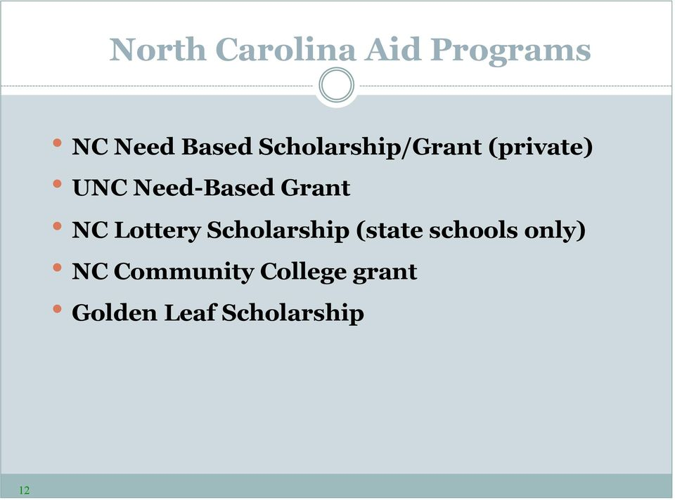 Grant NC Lottery Scholarship (state schools