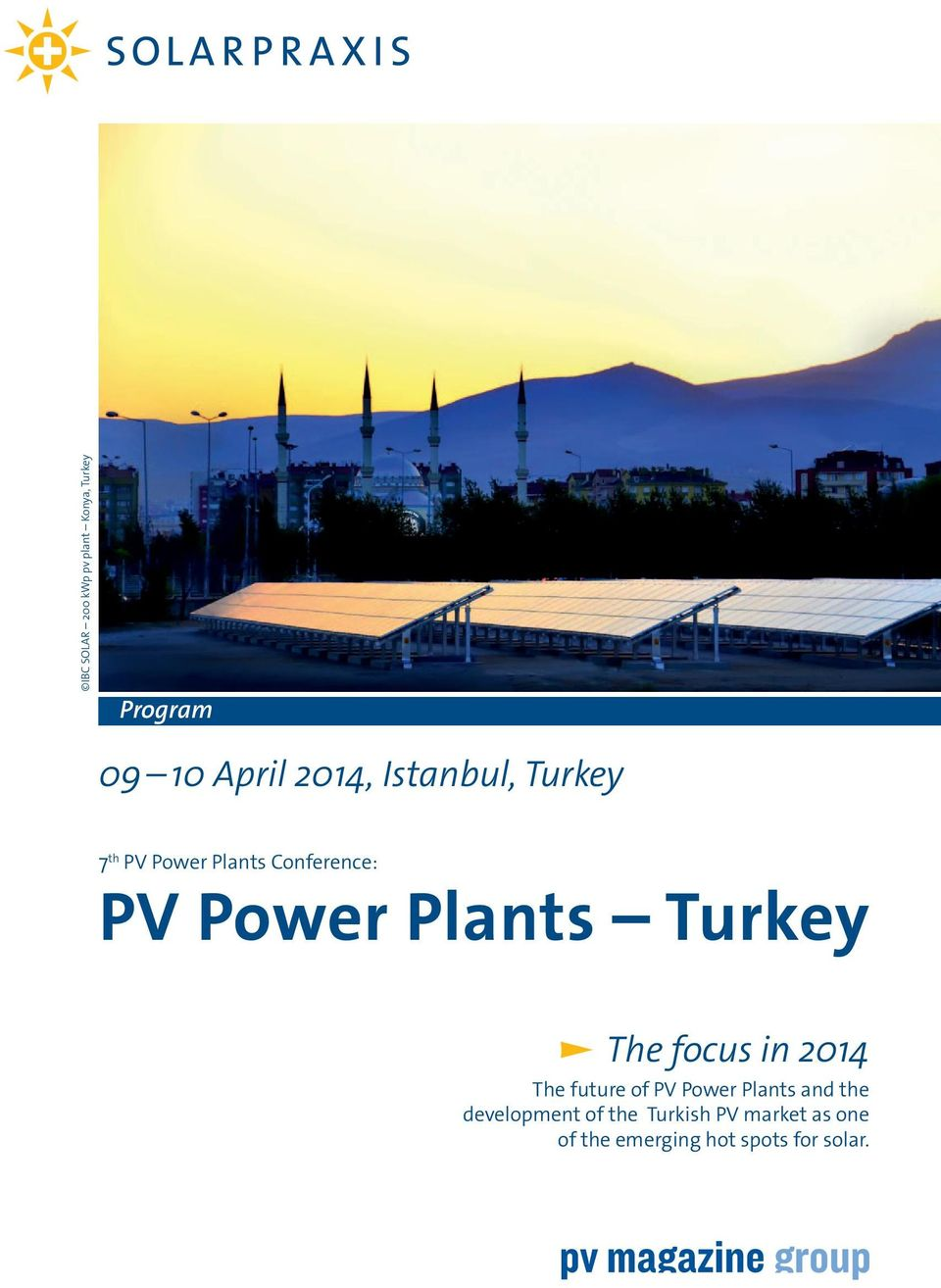 Plt Turky Th focu i 2014 Th futur of PV Powr Plt d th