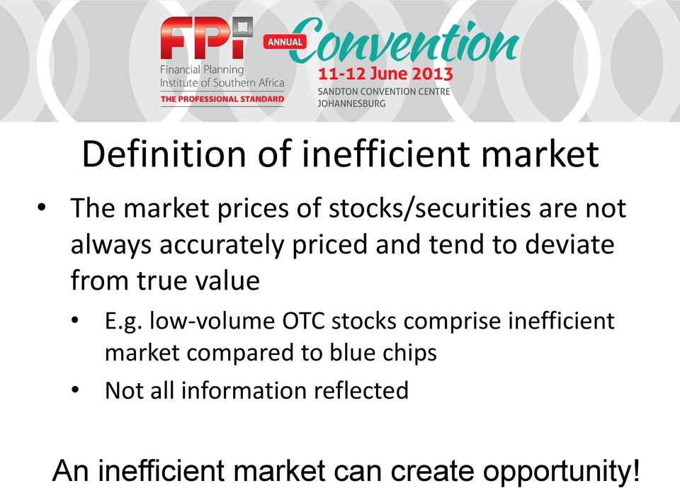 low-volume OTC stocks comprise inefficient market compared to blue chips