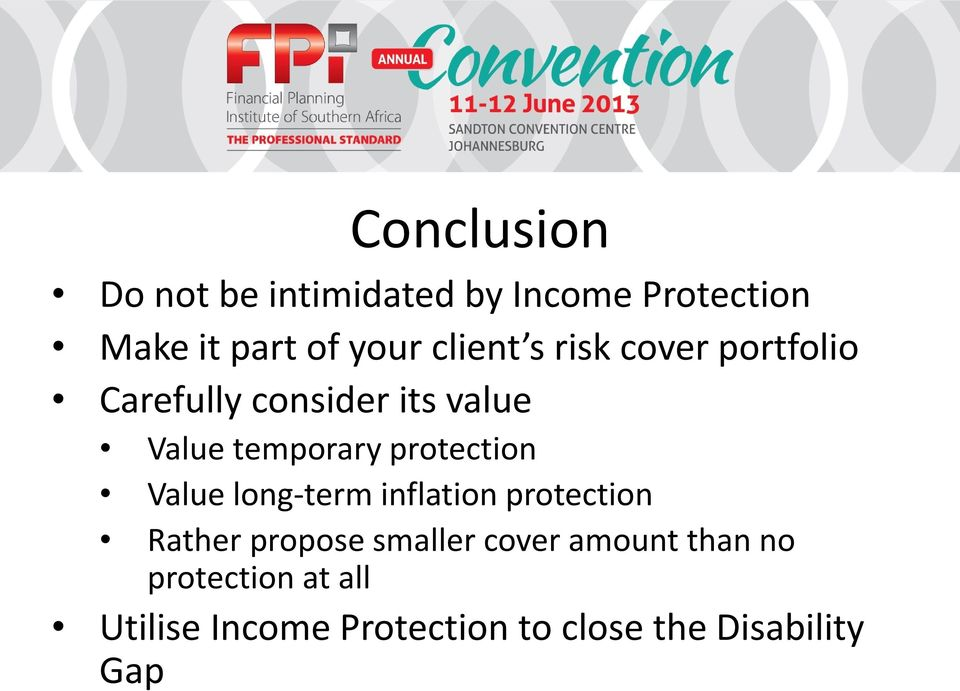 protection Value long-term inflation protection Rather propose smaller cover