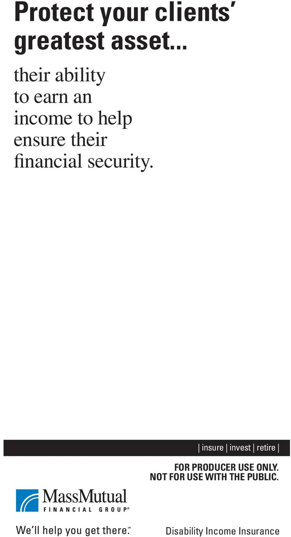 their financial security.