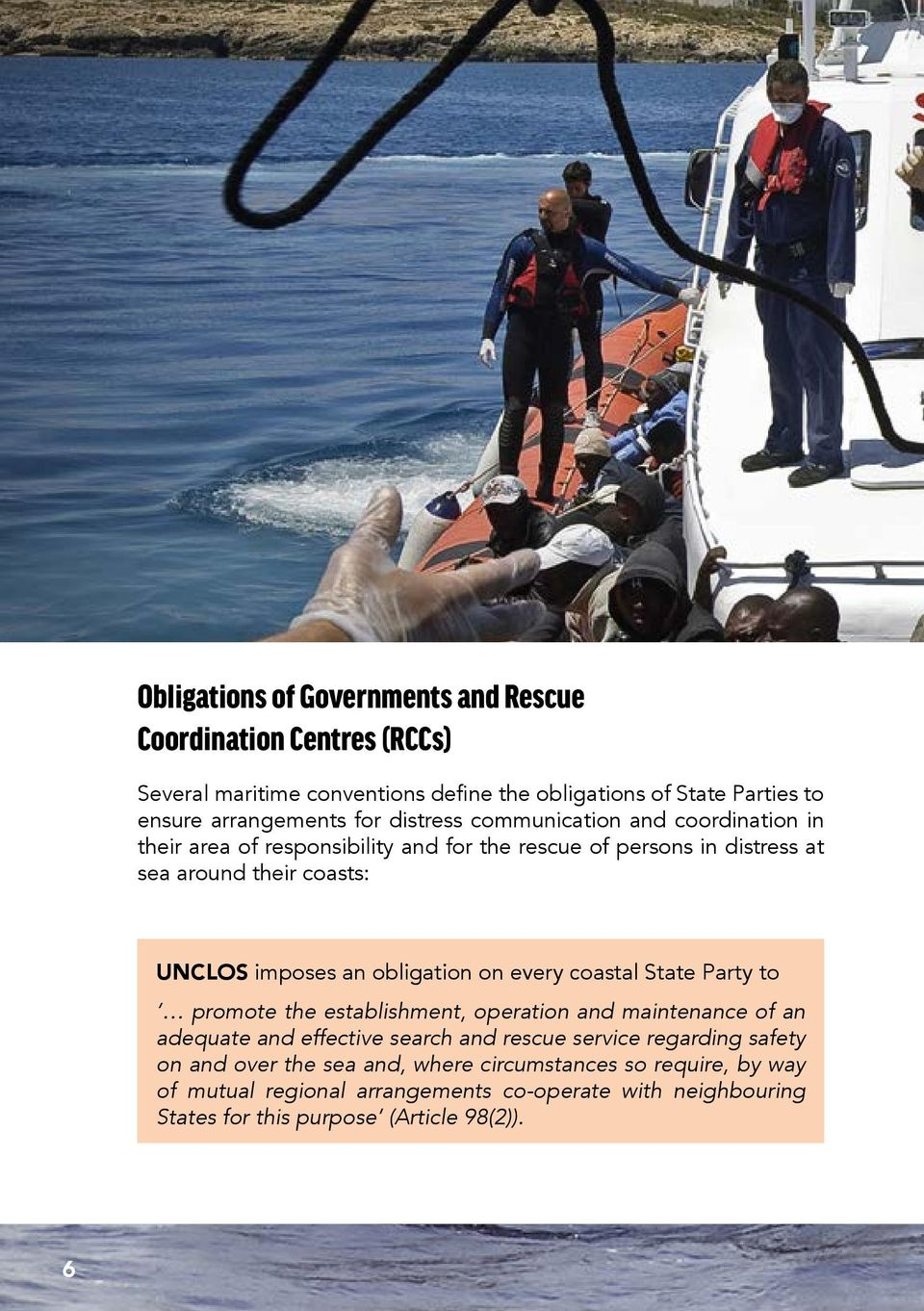obligation on every coastal State Party to promote the establishment, operation and maintenance of an adequate and effective search and rescue service regarding