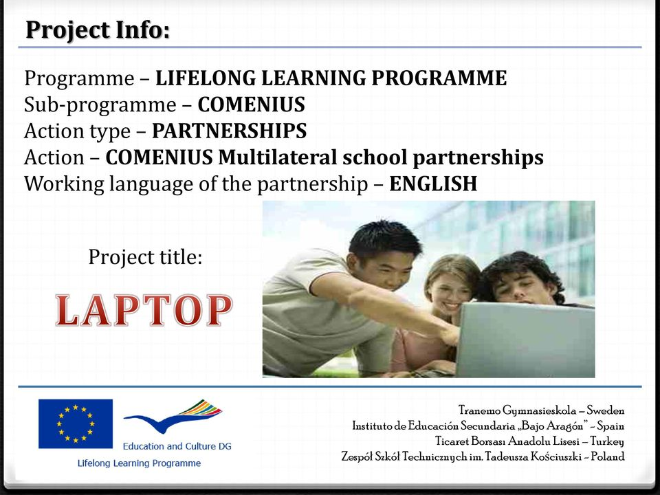 Action COMENIUS Multilateral school partnerships