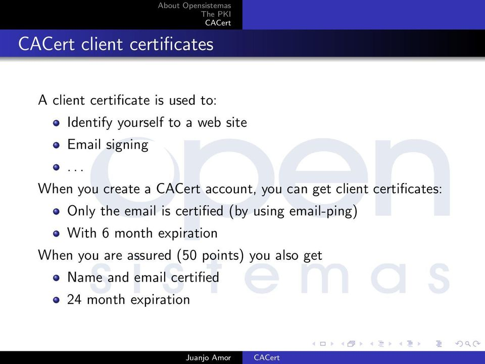 .. When you create a account, you can get client certificates: Only the email is