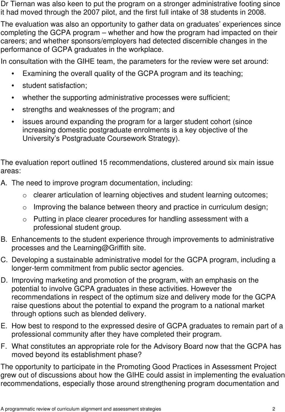 sponsors/employers had detected discernible changes in the performance of GCPA graduates in the workplace.