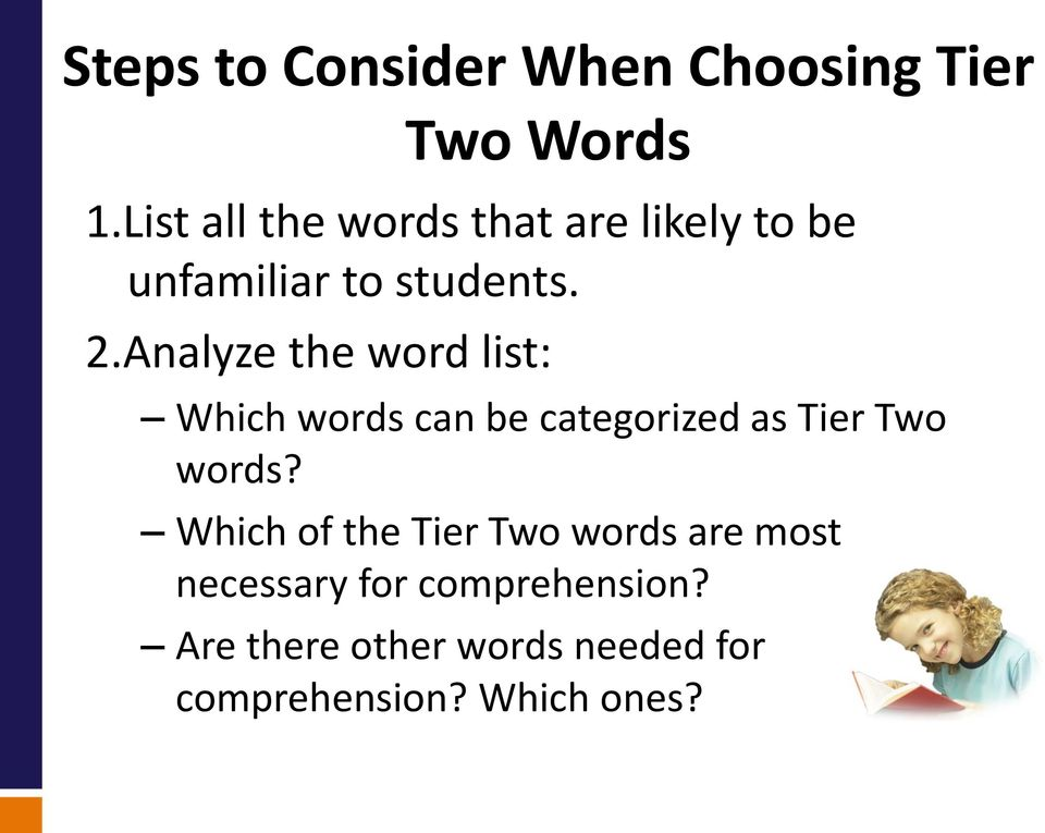Analyze the word list: Which words can be categorized as Tier Two words?