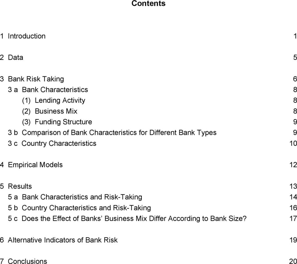 Empirical Models 12 5 Results 13 5 a Bank Characteristics and Risk-Taking 14 5 b Country Characteristics and Risk-Taking 16 5