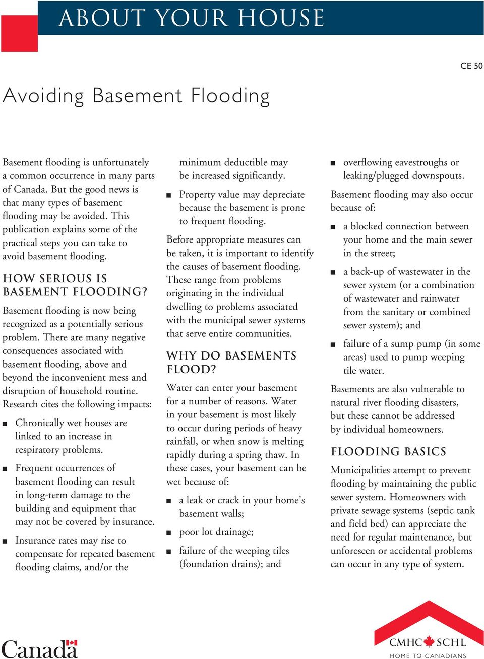 Basement flooding is now being recognized as a potentially serious problem.