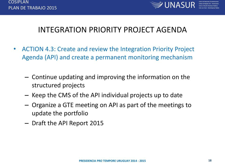 monitoring mechanism Continue updating and improving the information on the structured projects