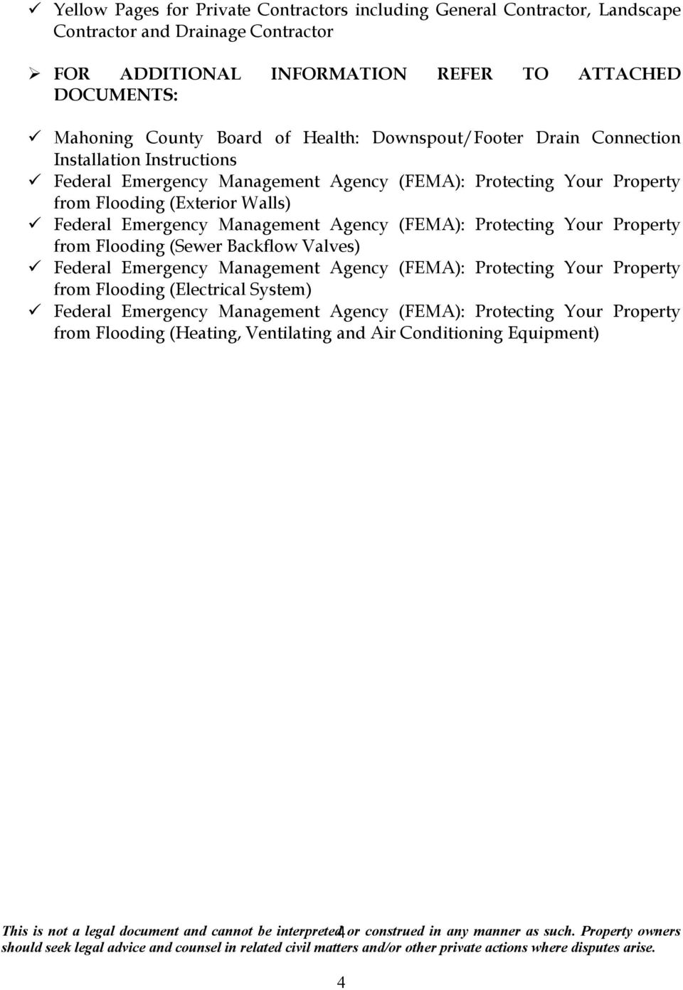 Walls) Federal Emergency Management Agency (FEMA): Protecting Your Property from Flooding (Sewer Backflow Valves) Federal Emergency Management Agency (FEMA): Protecting Your