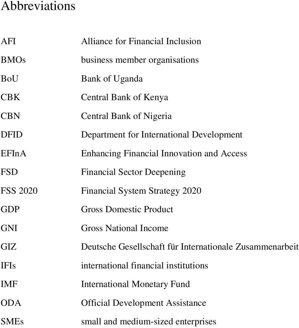 2020 Financial System Strategy 2020 GDP GNI GIZ IFIs IMF ODA SMEs Gross Domestic Product Gross National Income Deutsche Gesellschaft für