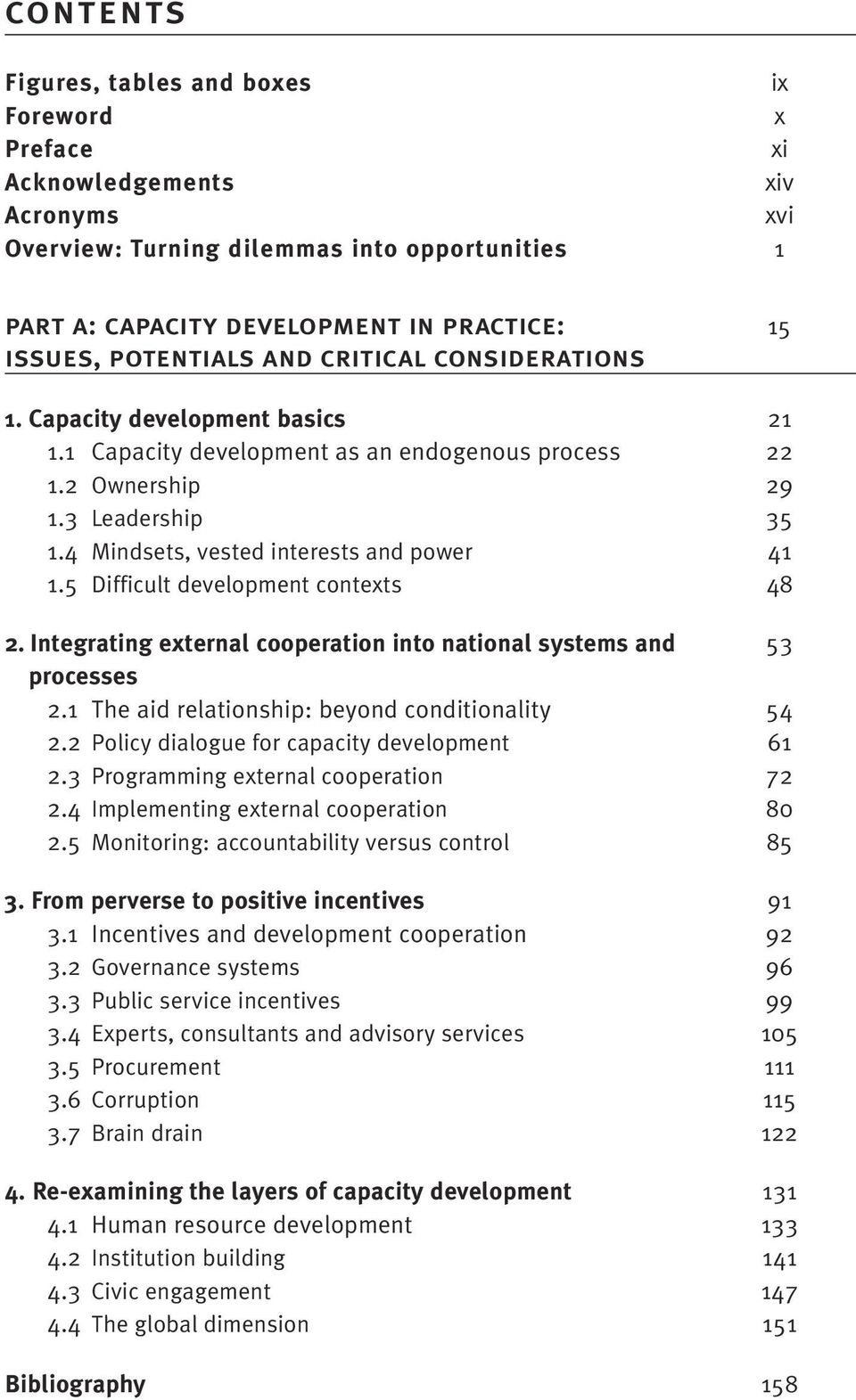 4 Mindsets, vested interests and power 41 1.5 Difficult development contexts 48 2. Integrating external cooperation into national systems and 53 processes 2.