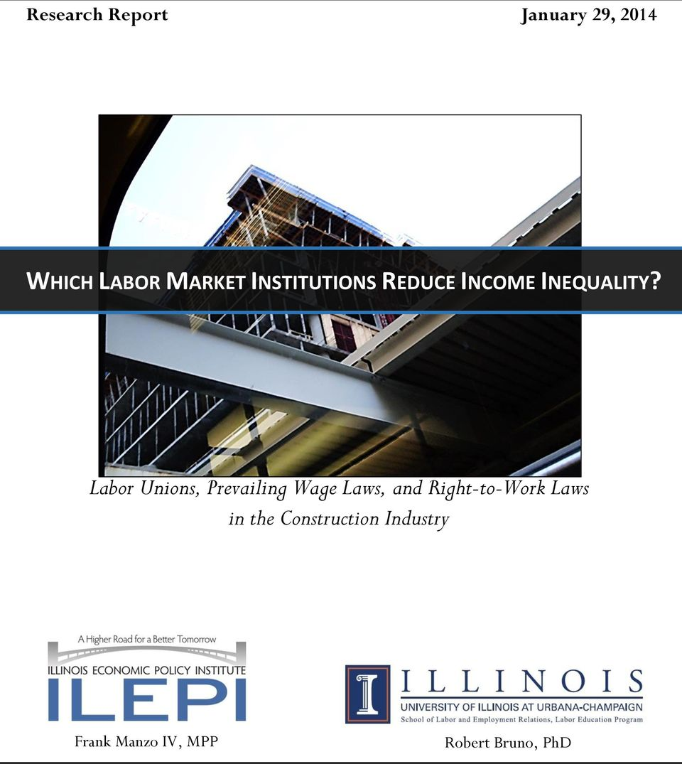 Labor Unions, Prevailing Wage Laws, and Right-to-Work