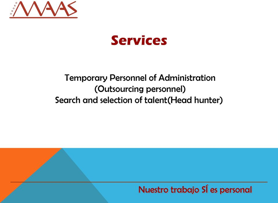 (Outsourcing personnel)