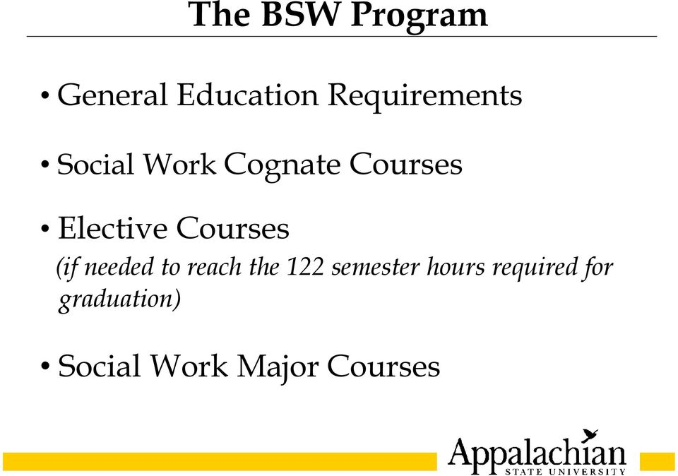 (if needed to reach the 122 semester hours