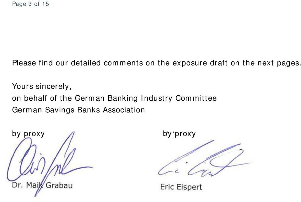 Yours sincerely, on behalf of the German Banking