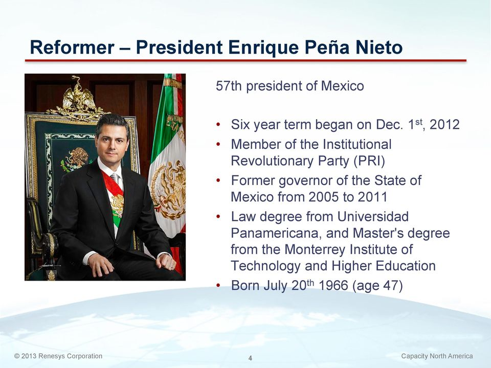 State of Mexico from 2005 to 2011 Law degree from Universidad Panamericana, and Master's