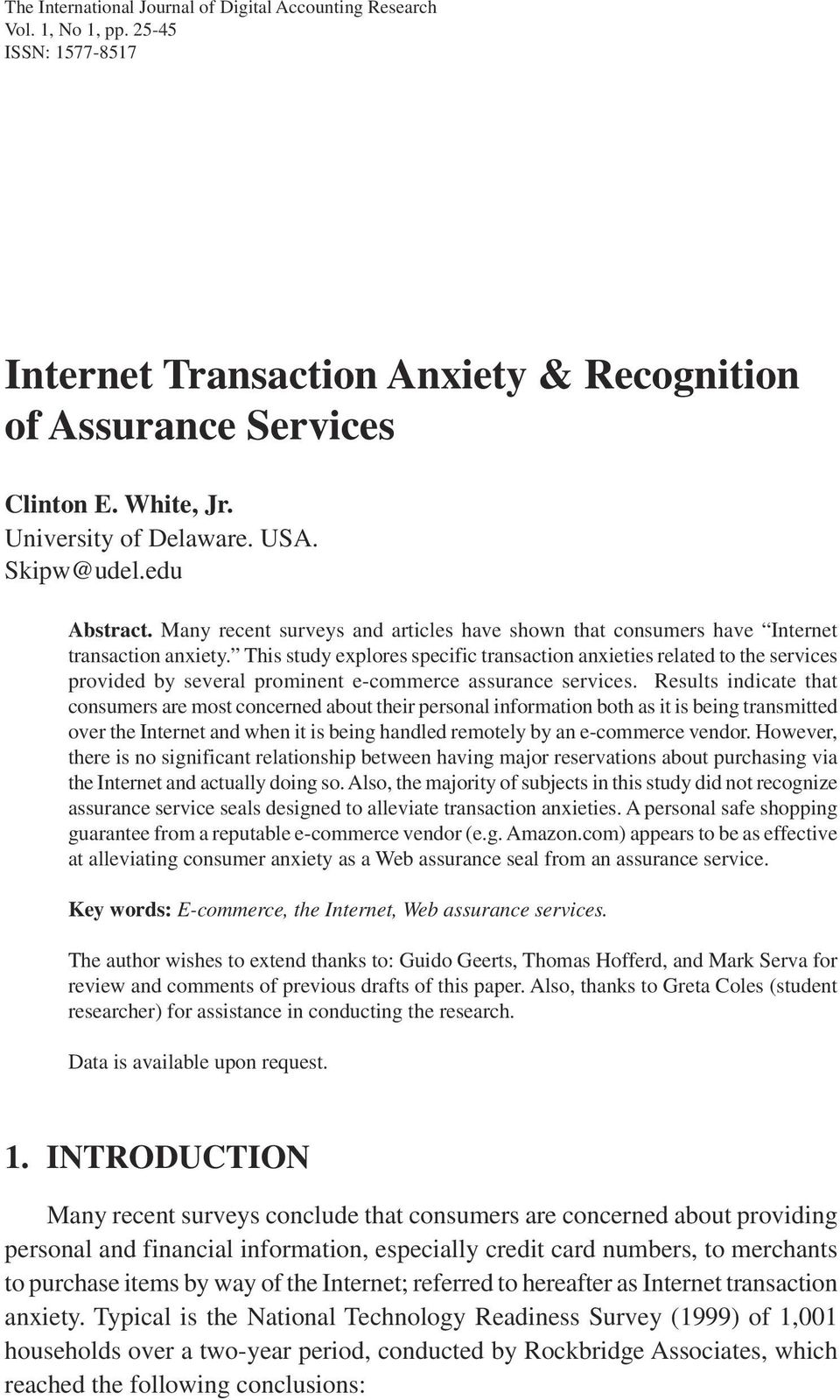 This study explores specific transaction anxieties related to the services provided by several prominent e-commerce assurance services.
