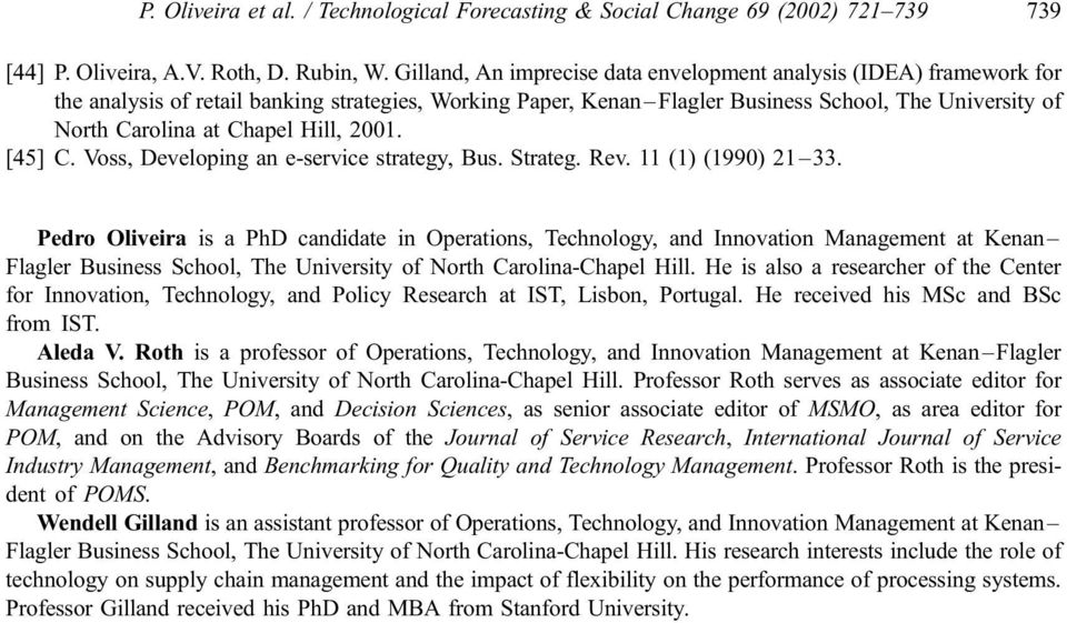 Chapel Hill, 2001. [45] C. Voss, Developing an e-service strategy, Bus. Strateg. Rev. 11 (1) (1990) 21 33.