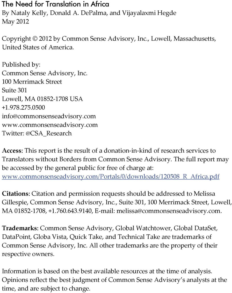com www.commonsenseadvisory.com Twitter: @CSA_Research Access: This report is the result of a donation-in-kind of research services to Translators without Borders from Common Sense Advisory.