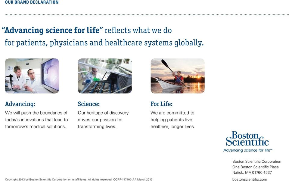 Science: Our heritage of discovery drives our passion for transforming lives.