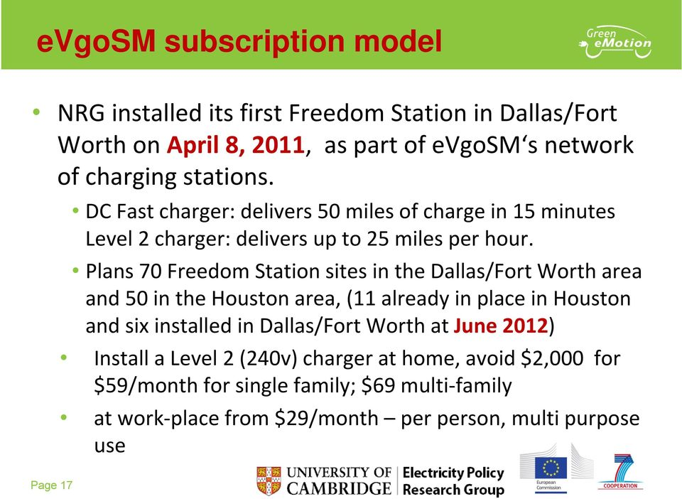 Plans 70 Freedom Station sites in the Dallas/Fort Worth area and 50 in the Houston area, (11 already in place in Houston and six installed in Dallas/Fort Worth at