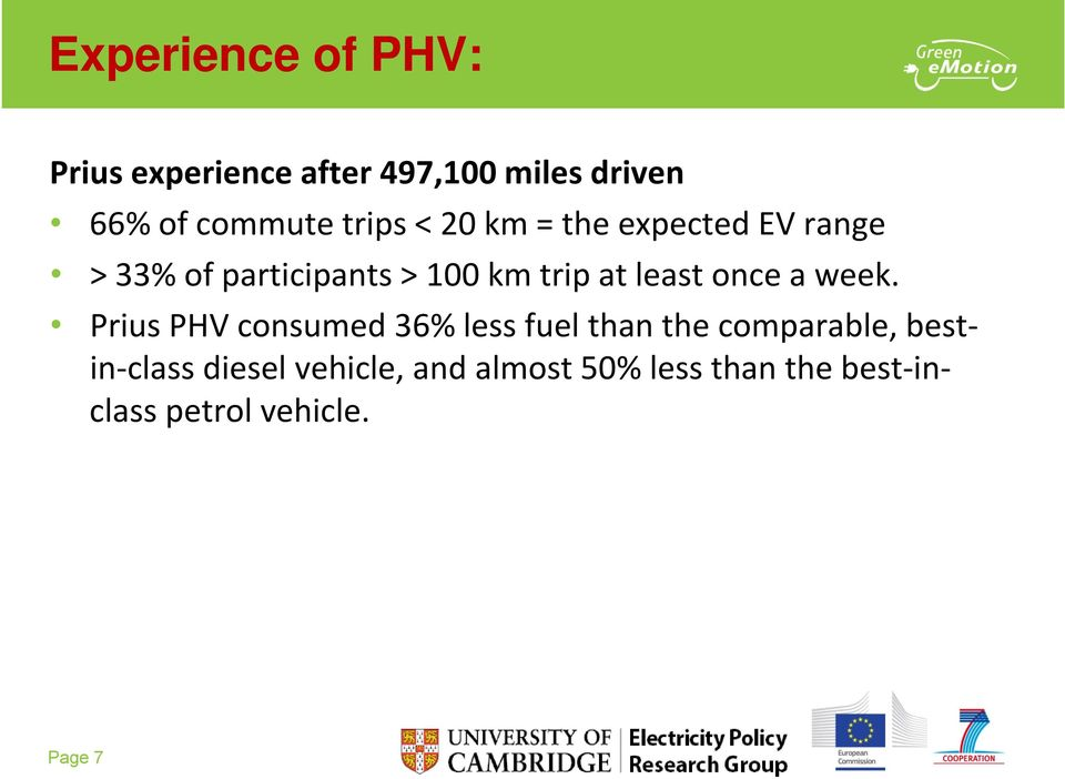 Prius PHV consumed 36% less fuel than the comparable, bestin class diesel vehicle, and