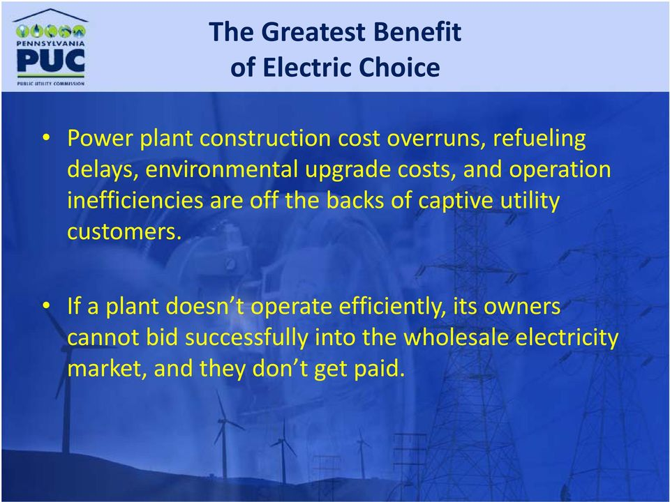 the backs of captive utility customers.