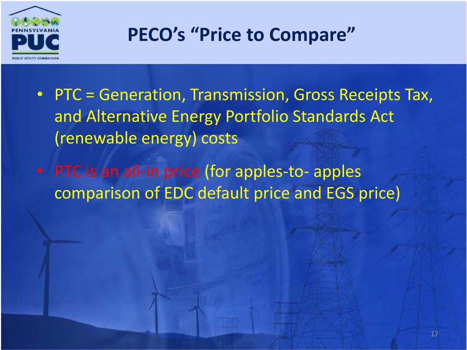 Standards Act (renewable energy) costs PTC is an all in