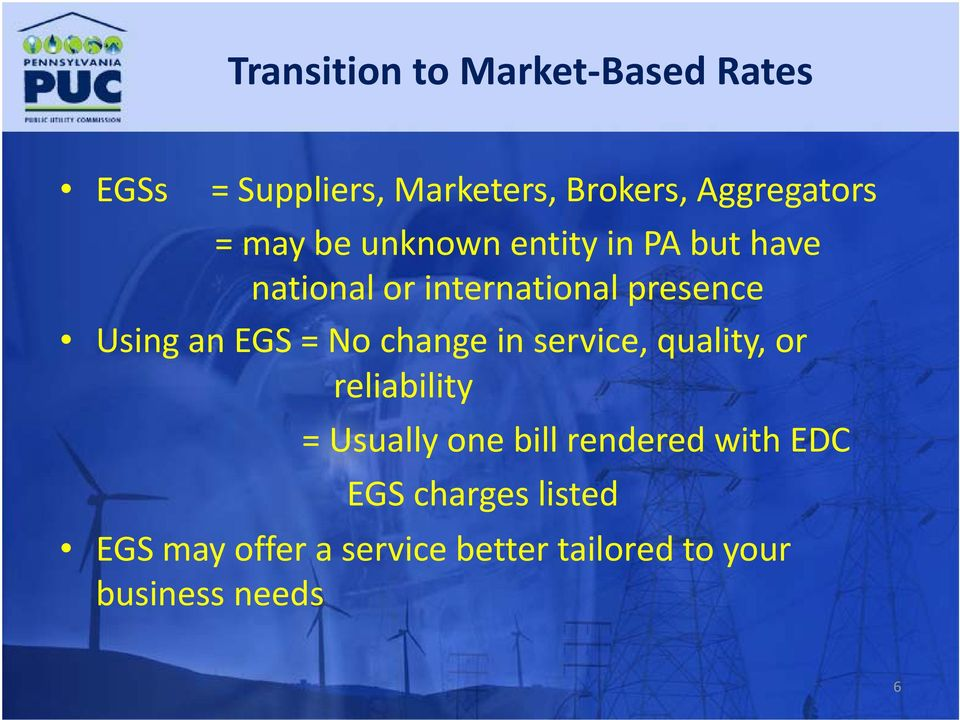 EGS = No change in service, quality, or reliability = Usually one bill rendered with