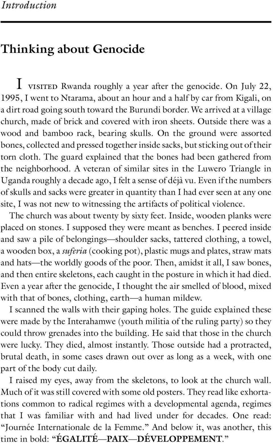 We arrived at a village church, made of brick and covered with iron sheets. Outside there was a wood and bamboo rack, bearing skulls.