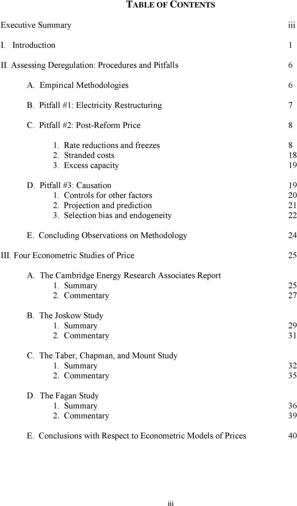 Projection and prediction 21 3. Selection bias and endogeneity 22 E. Concluding Observations on Methodology 24 III. Four Econometric Studies of Price 25 A.
