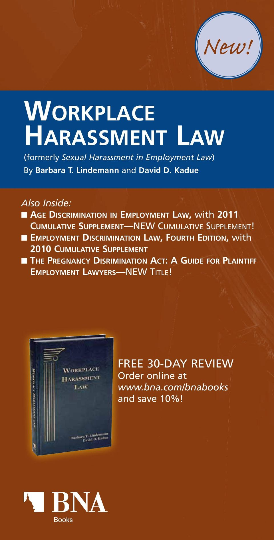 ne mployment Discrimination Law, Fourth Edition, with 2010 Cumulative Supplement nt he Pregnancy Disrimination Act: A