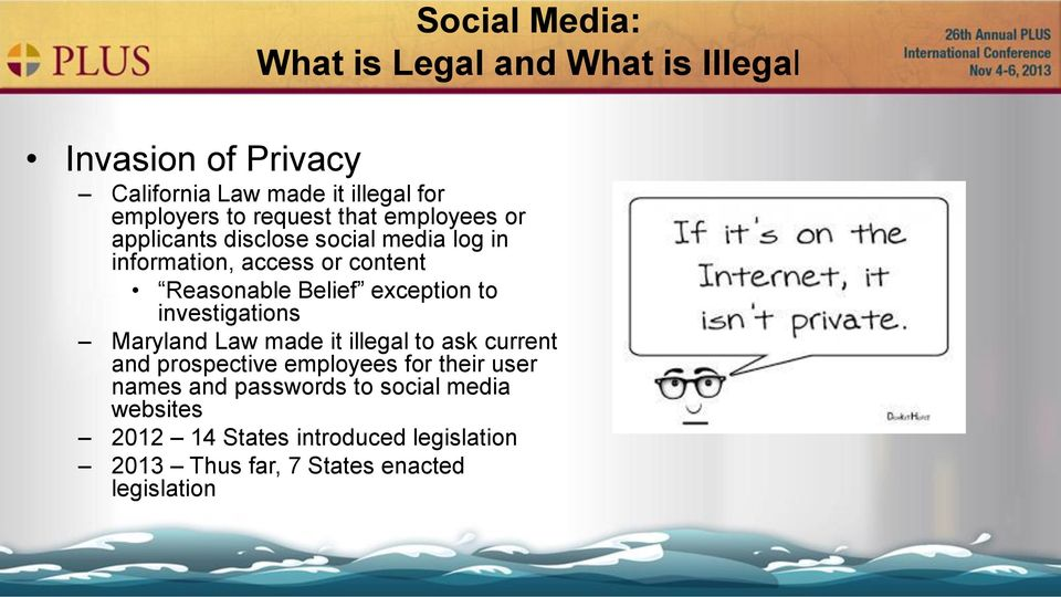 exception to investigations Maryland Law made it illegal to ask current and prospective employees for their user