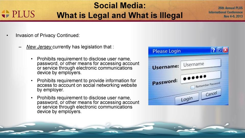 employers. Prohibits requirement to provide information for access to account on social networking website by employer.