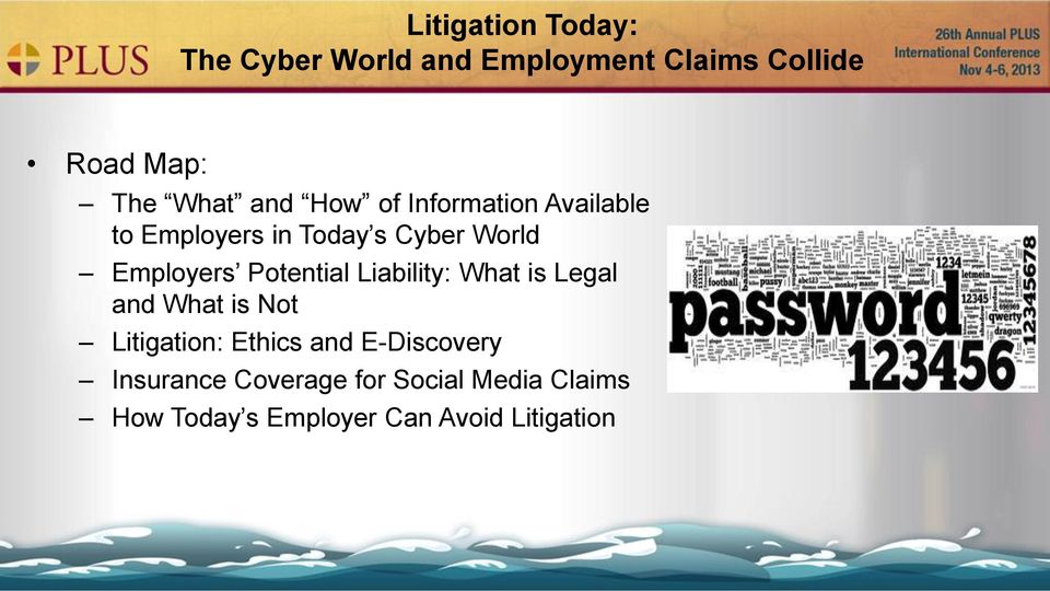 Potential Liability: What is Legal and What is Not Litigation: Ethics and