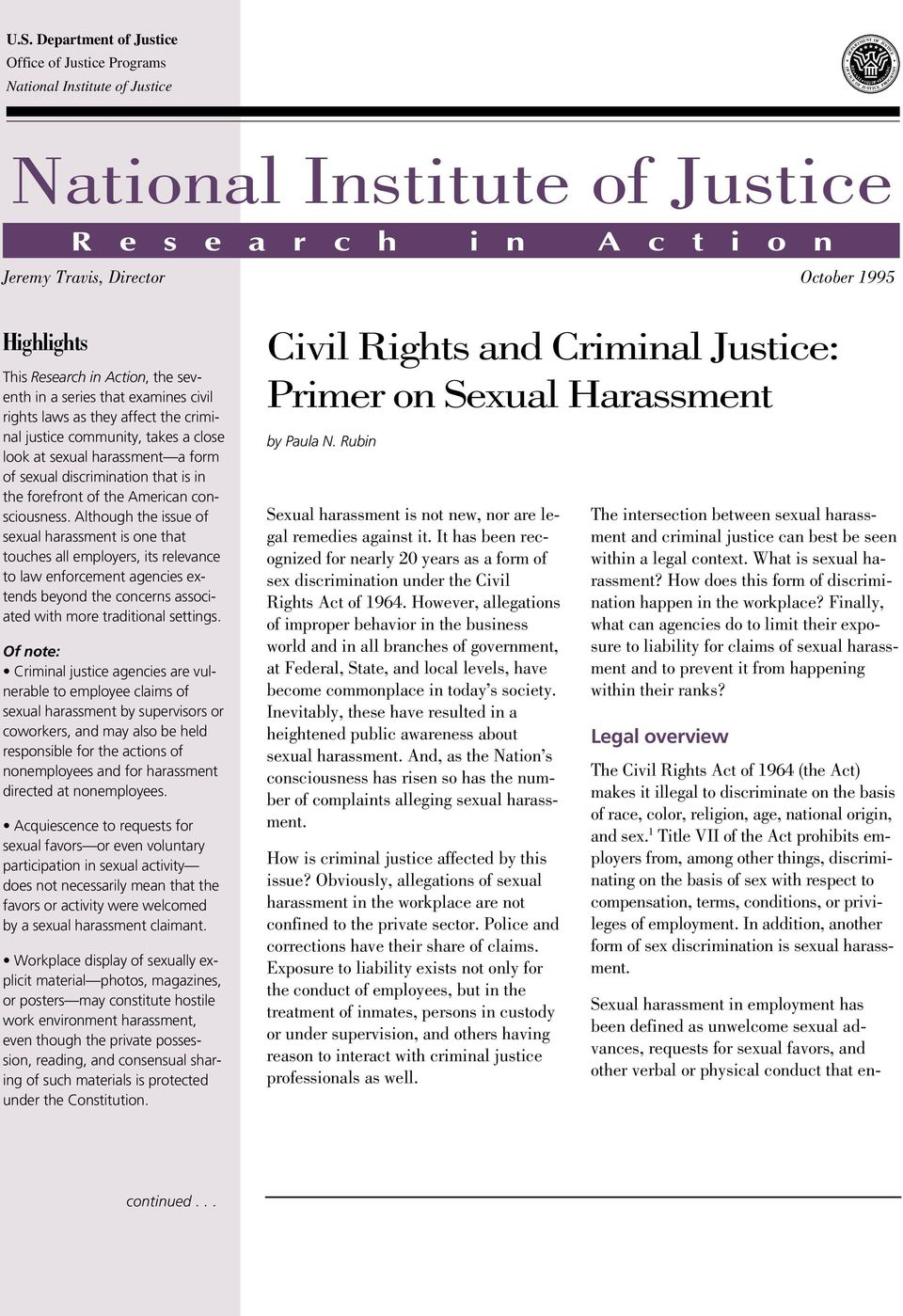 takes a close look at sexual harassment a form of sexual discrimination that is in the forefront of the American consciousness.